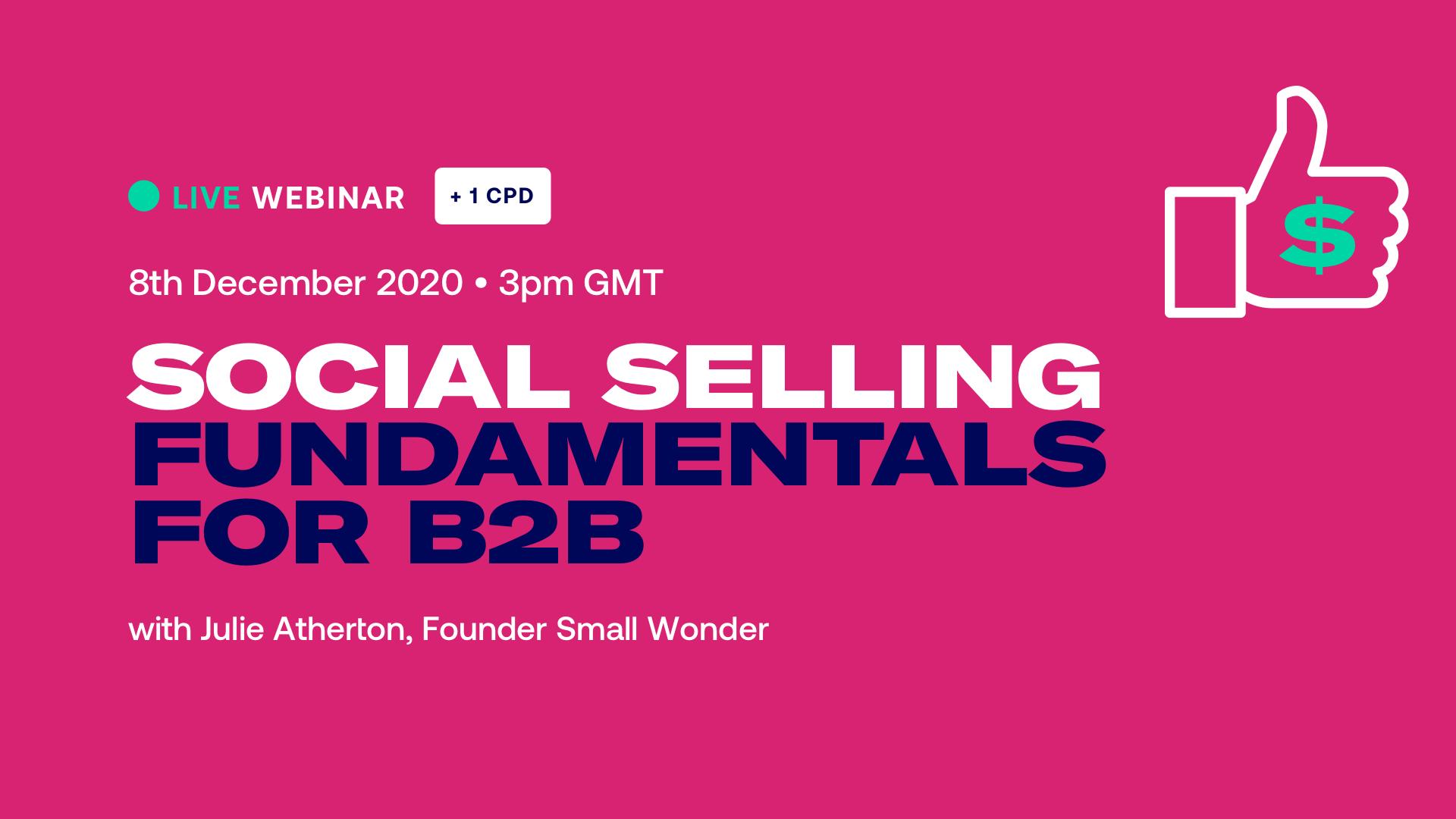 Social Selling Fundamentals for B2B